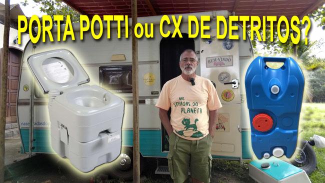 Porta Potti ou Caixa de Detritos? O que é melhor no veículo de recreação?
